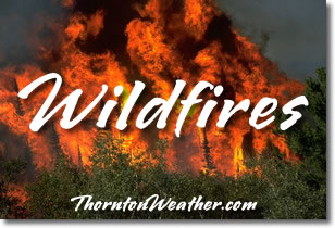 ThorntonWeather.com Wildfire News and Information